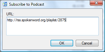 """Under """"Options"""" menu, choose """"Subscribe to Podcast..."""" option to get this dialog"""