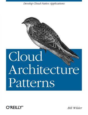 Cloud Architecture Patterns book