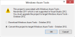 WindowAzureTools-dialog-NeedOct2012ToolsForDotNet45